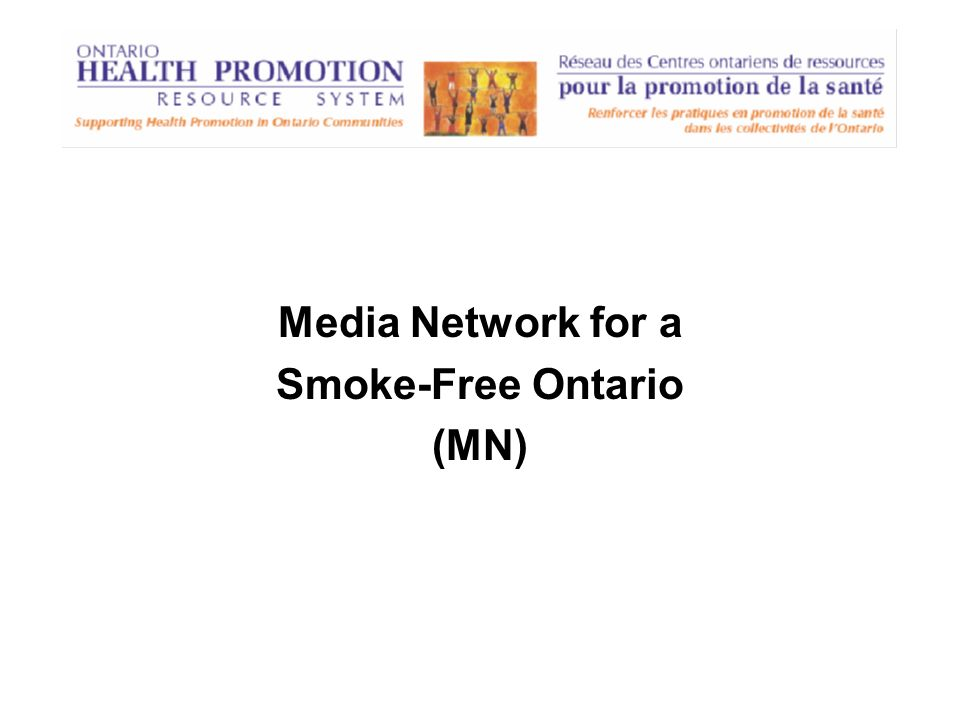 Media Network for a Smoke-Free Ontario (MN)