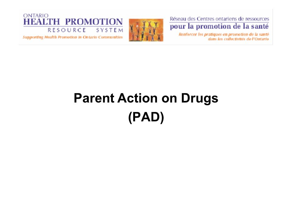 Parent Action on Drugs (PAD)