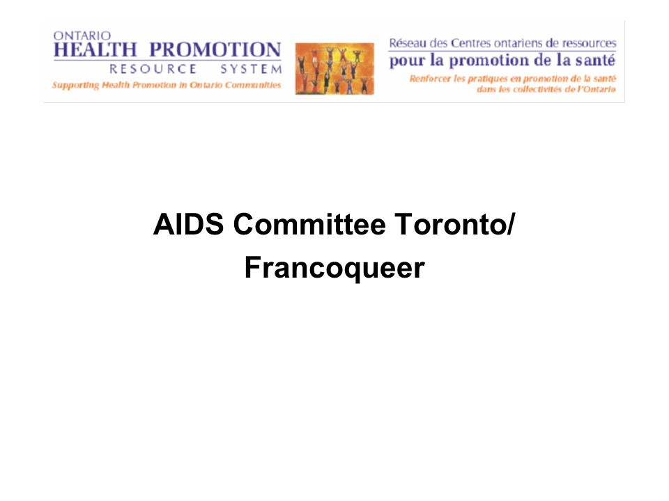 AIDS Committee Toronto/ Francoqueer