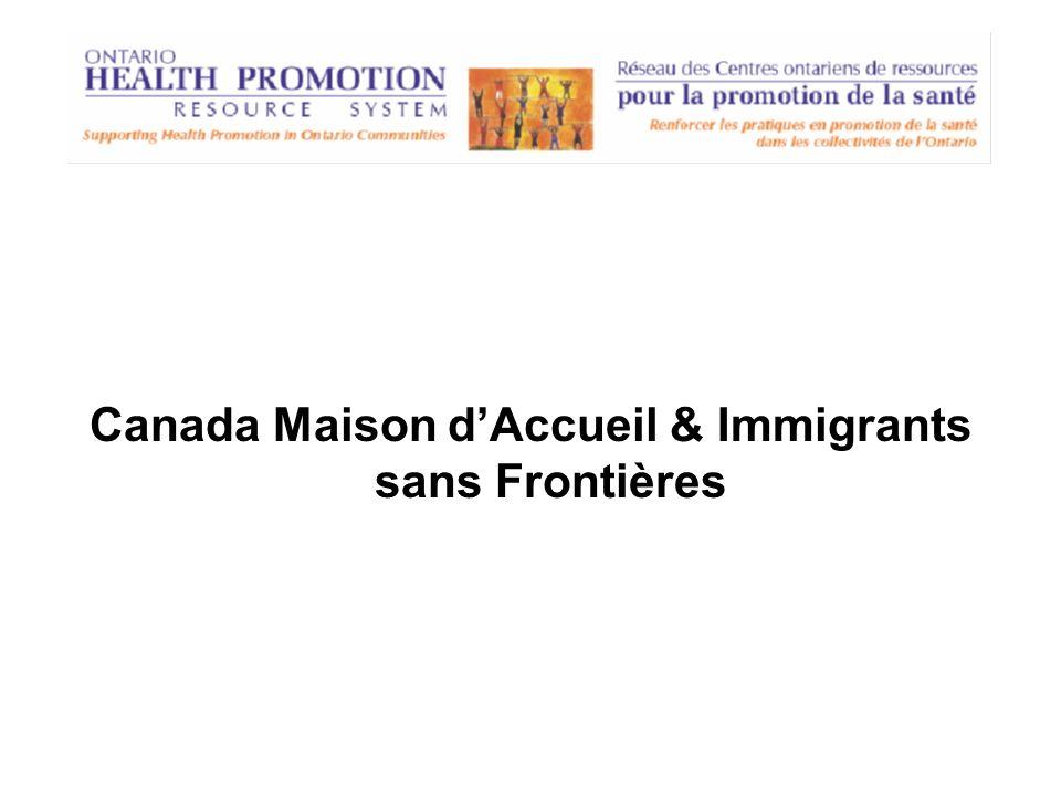 Canada Maison dAccueil & Immigrants sans Frontières
