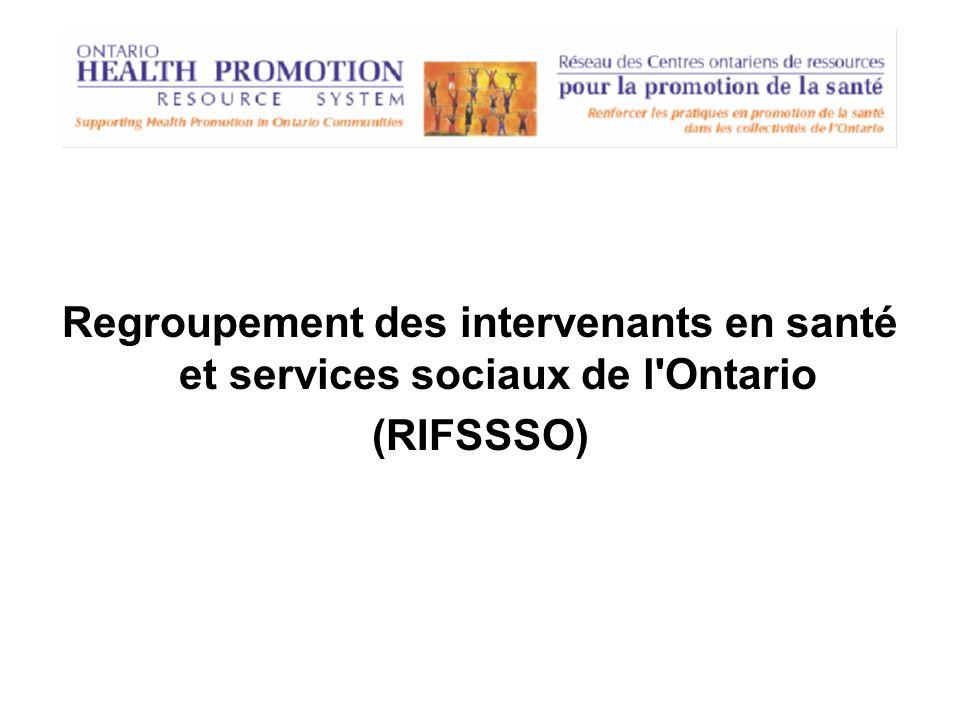 Regroupement des intervenants en santé et services sociaux de l'Ontario (RIFSSSO)