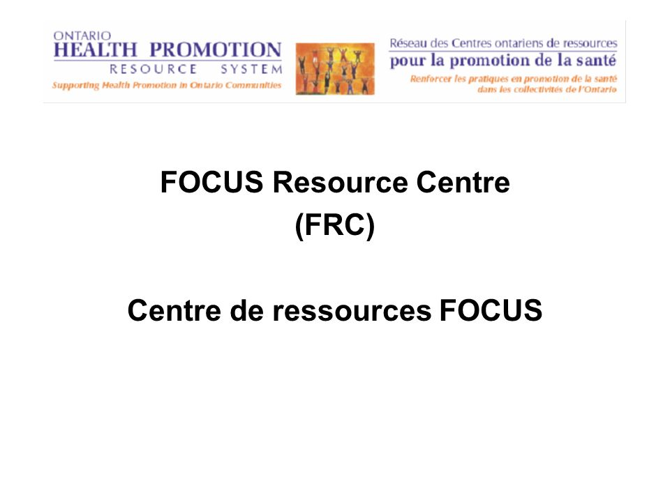Funded by the Ministry of Health Promotion through the Canada-Ontario Agreement on French-Language Services