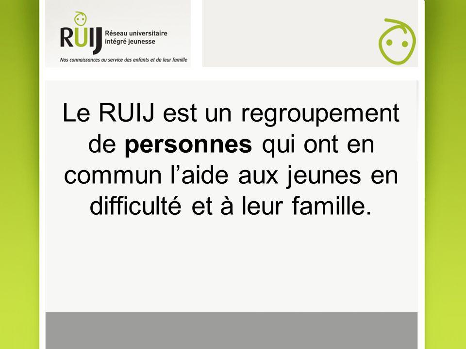 Le RUIJ est un regroupement de personnes qui ont en commun laide aux jeunes en difficulté et à leur famille.