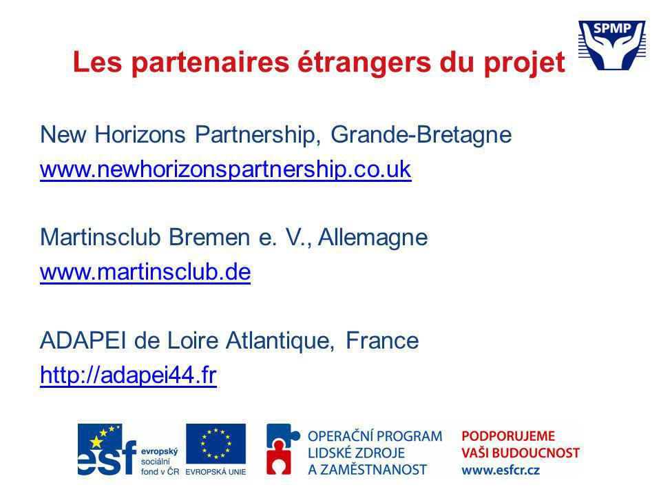 Les partenaires étrangers du projet New Horizons Partnership, Grande-Bretagne www.newhorizonspartnership.co.uk Martinsclub Bremen e. V., Allemagne www