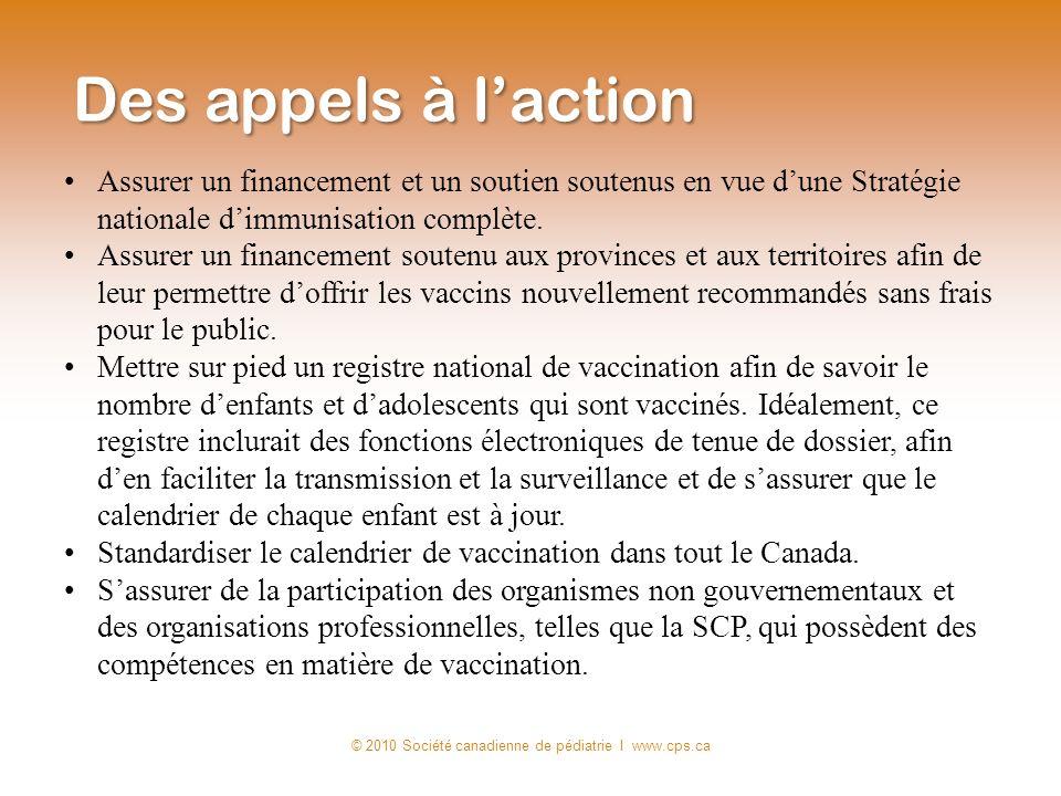 Assurer un financement et un soutien soutenus en vue dune Stratégie nationale dimmunisation complète. Assurer un financement soutenu aux provinces et