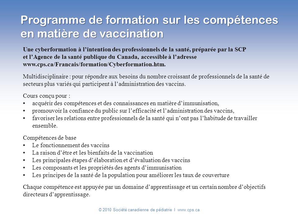 Programme de formation sur les compétences en matière de vaccination Une cyberformation à lintention des professionnels de la santé, préparée par la S