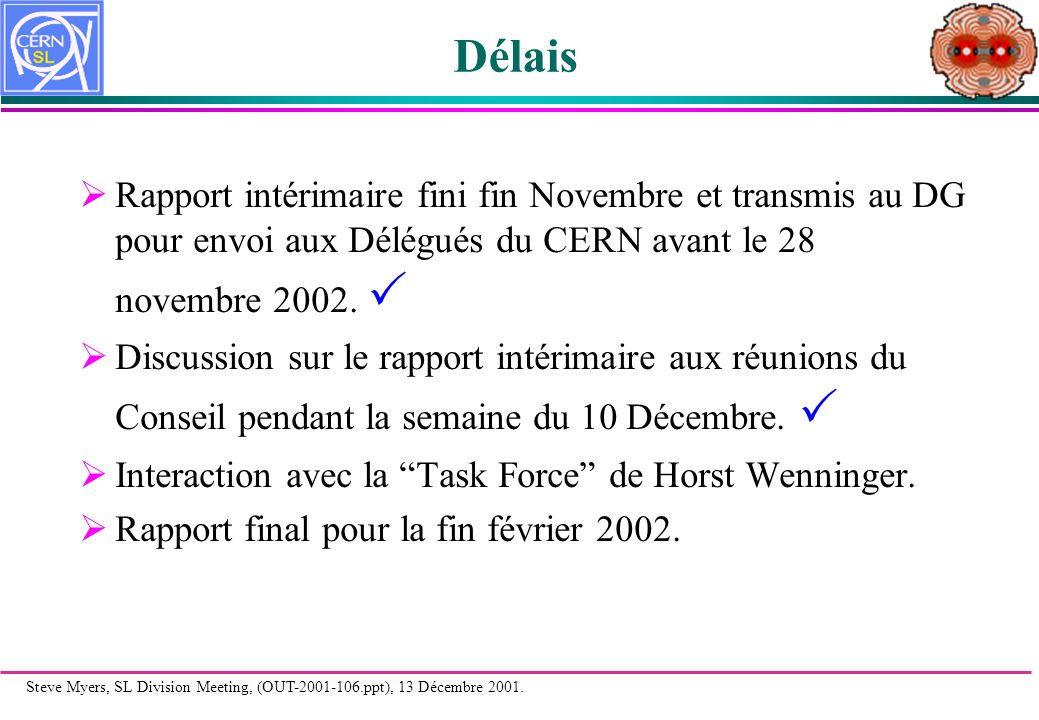 Steve Myers, SL Division Meeting, (OUT-2001-106.ppt), 13 Décembre 2001.