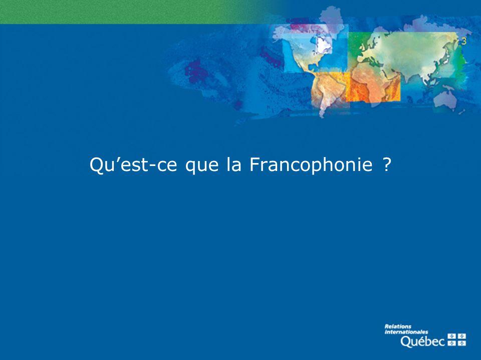 Quest-ce que la Francophonie ? 3