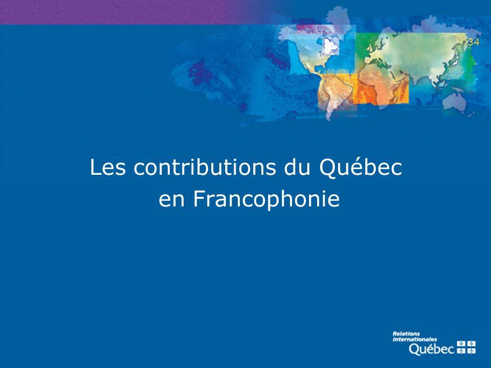 Les contributions du Québec en Francophonie 34