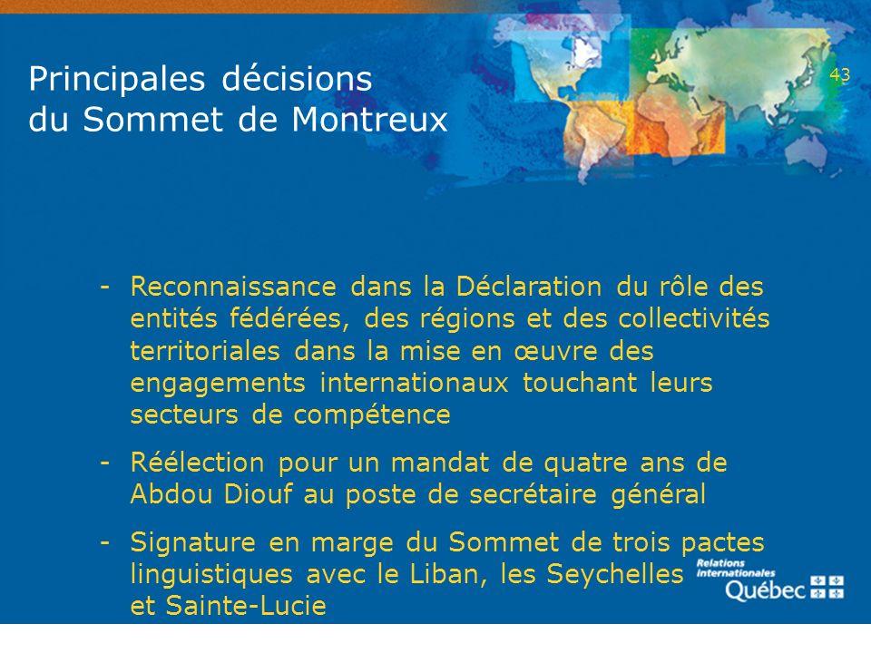 43 Principales décisions du Sommet de Montreux - Reconnaissance dans la Déclaration du rôle des entités fédérées, des régions et des collectivités ter