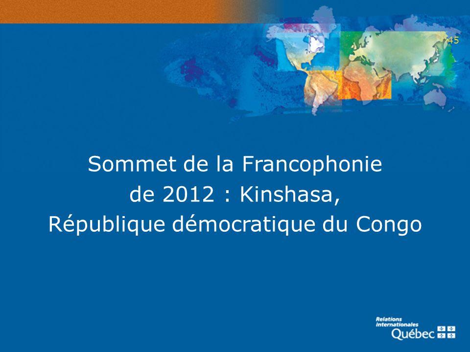 Sommet de la Francophonie de 2012 : Kinshasa, République démocratique du Congo 45