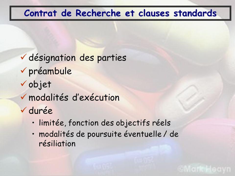 Contrat de Recherche et clauses standards désignation des parties préambule objet modalités dexécution durée limitée, fonction des objectifs réels mod