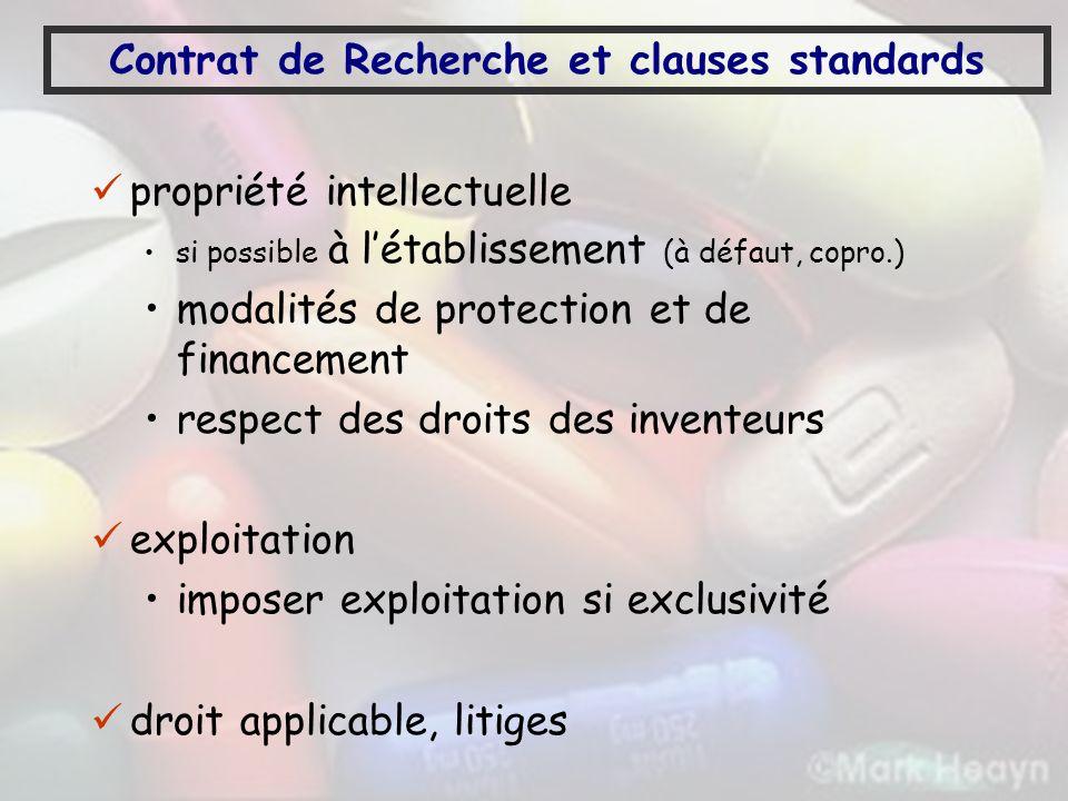 Contrat de Recherche et clauses standards propriété intellectuelle si possible à létablissement (à défaut, copro.) modalités de protection et de finan