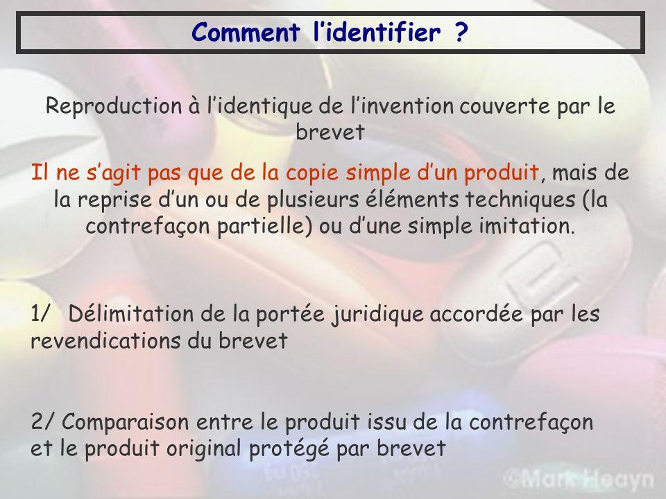 1/ Délimitation de la portée juridique accordée par les revendications du brevet 2/ Comparaison entre le produit issu de la contrefaçon et le produit
