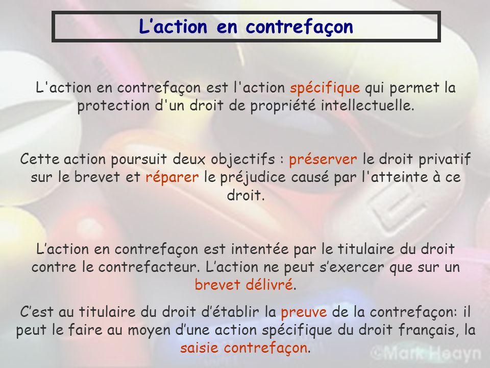 Laction en contrefaçon L'action en contrefaçon est l'action spécifique qui permet la protection d'un droit de propriété intellectuelle. Cette action p