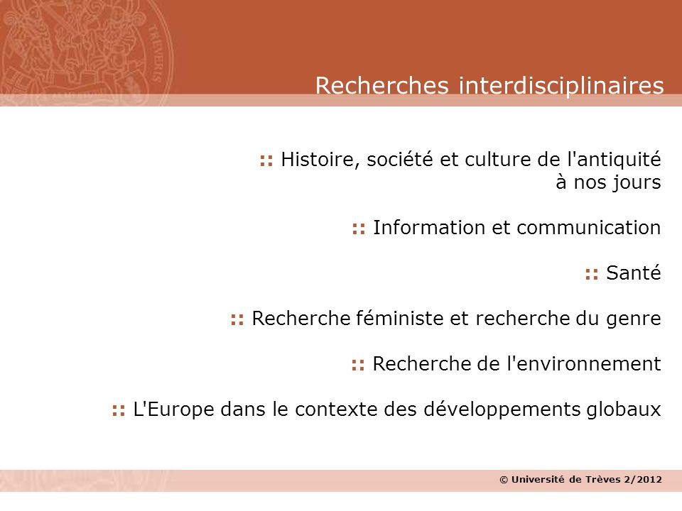 © Université de Trèves 2/2012 :: Histoire, société et culture de l'antiquité à nos jours :: Information et communication :: Santé :: Recherche féminis