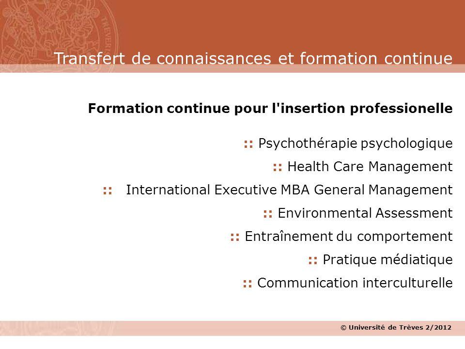 Formation continue pour l'insertion professionelle :: Psychothérapie psychologique :: Health Care Management :: International Executive MBA General Ma