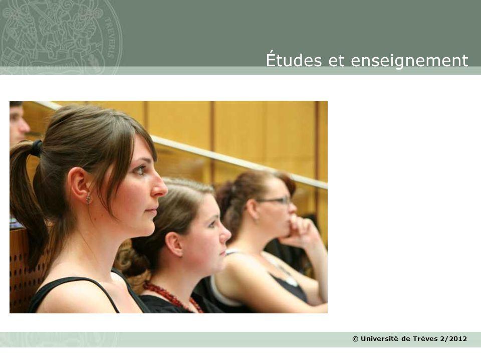 © Université de Trèves 2/2012 Études et enseignement