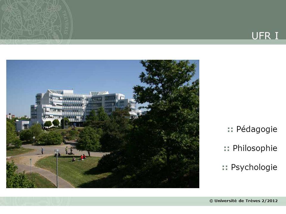 © Université de Trèves 2/2012 :: Pédagogie :: Philosophie :: Psychologie UFR I