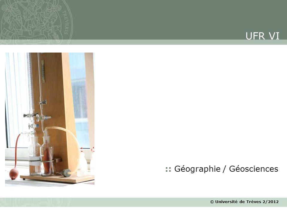 © Université de Trèves 2/2012 :: Géographie / Géosciences UFR VI
