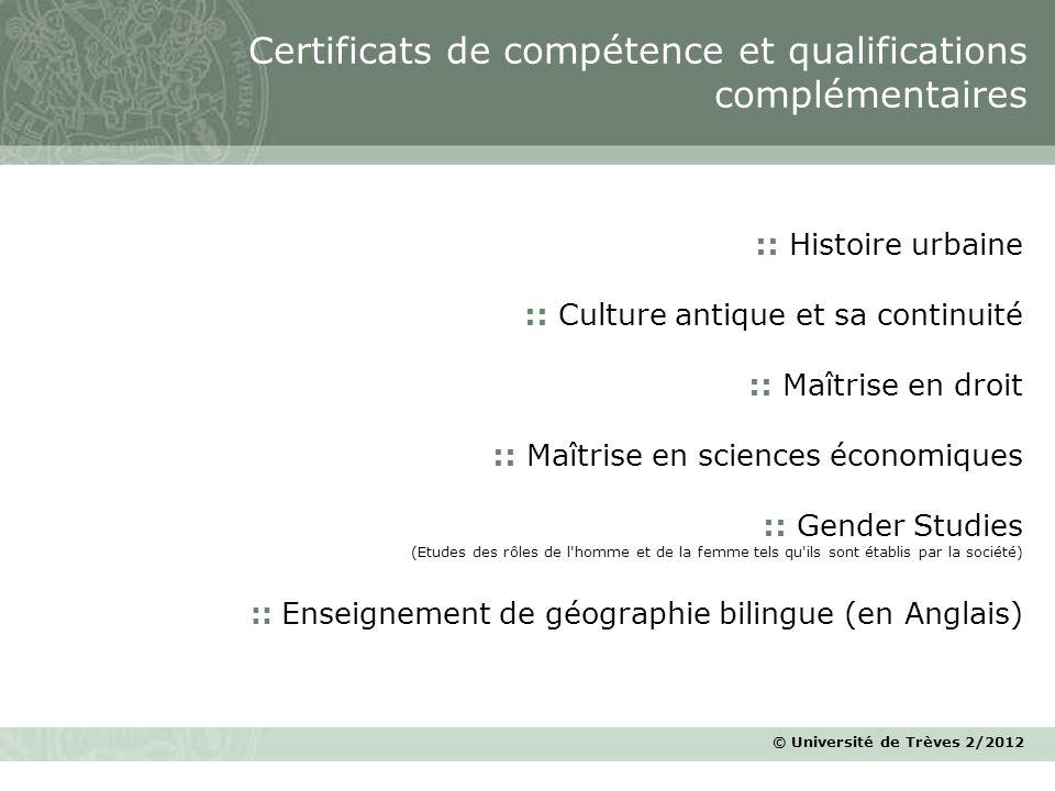 © Université de Trèves 2/2012 :: Histoire urbaine :: Culture antique et sa continuité :: Maîtrise en droit :: Maîtrise en sciences économiques :: Gend