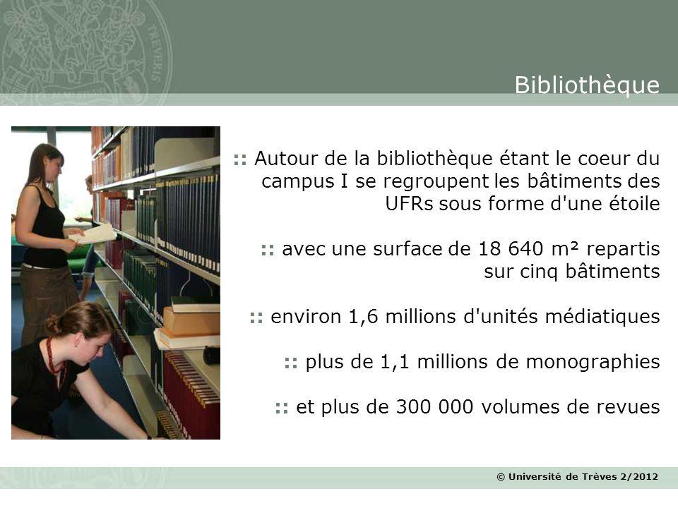 © Université de Trèves 2/2012 :: Autour de la bibliothèque étant le coeur du campus I se regroupent les bâtiments des UFRs sous forme d'une étoile ::
