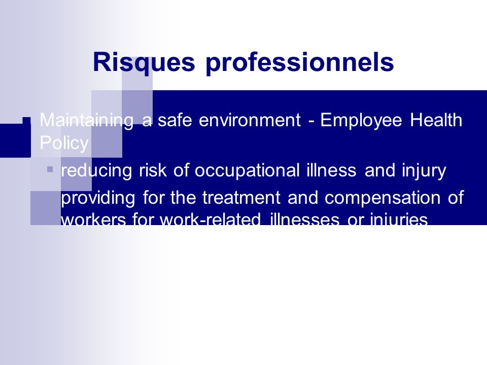 Risques liés au staff médical Was patient properly managed? Do we have adequately trained staff?