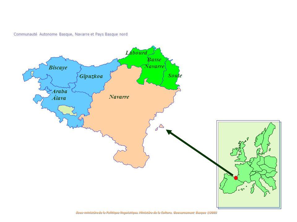 Communauté Autonome Basque, Navarre et Pays Basque nord Biscaye Gipuzkoa Araba Álava Labourd Soule Basse Navarre Sous-ministère de la Politique linguistique.