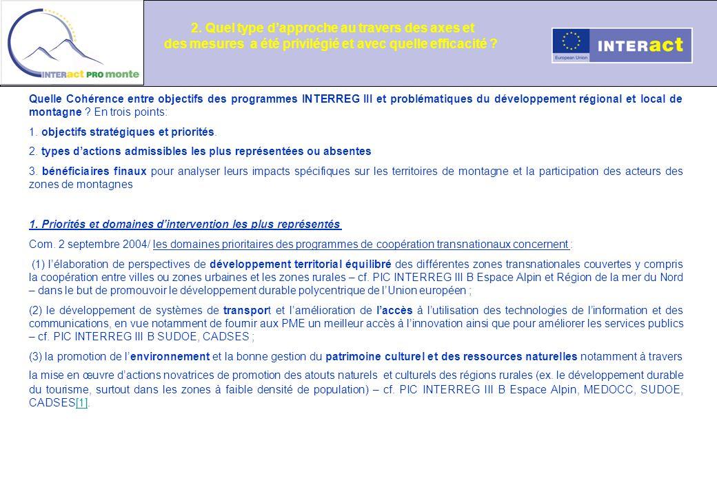 Quelle Cohérence entre objectifs des programmes INTERREG III et problématiques du développement régional et local de montagne ? En trois points: 1. ob