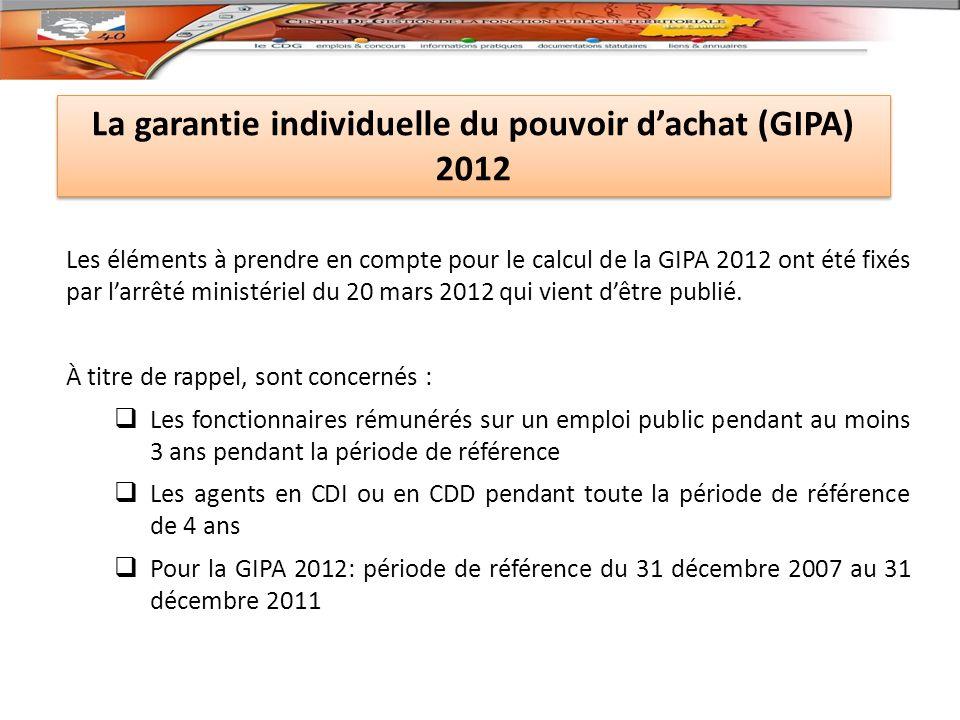 Les éléments à prendre en compte pour le calcul de la GIPA 2012 ont été fixés par larrêté ministériel du 20 mars 2012 qui vient dêtre publié.
