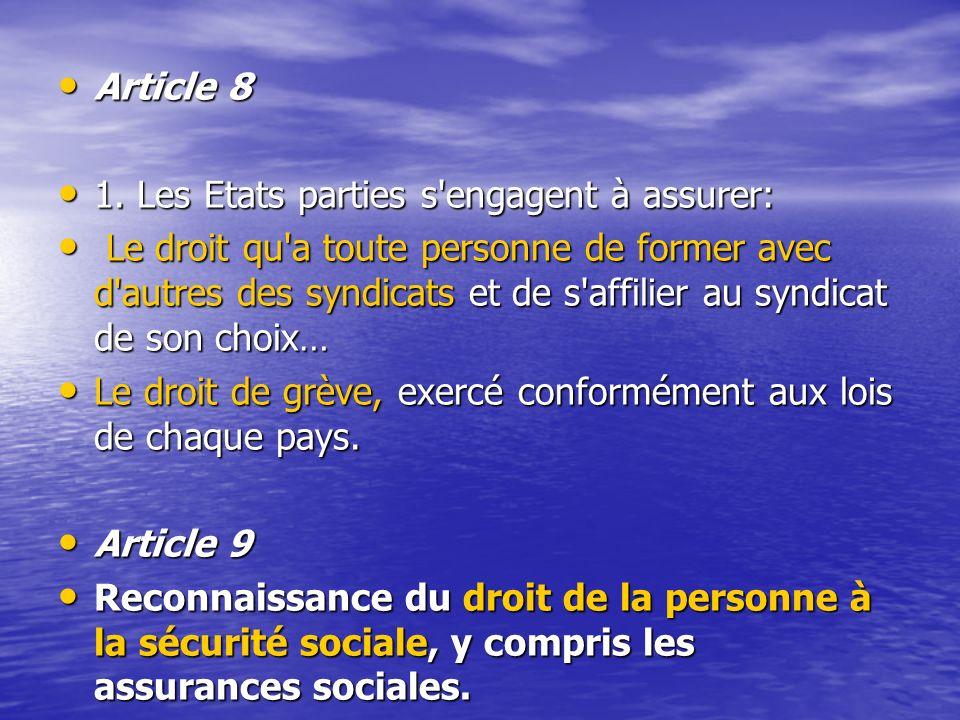 Article 8 Article 8 1.Les Etats parties s engagent à assurer: 1.