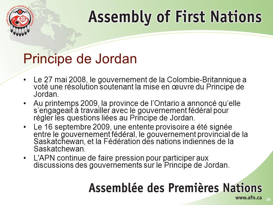 20 Principe de Jordan Le 27 mai 2008, le gouvernement de la Colombie-Britannique a voté une résolution soutenant la mise en œuvre du Principe de Jordan.