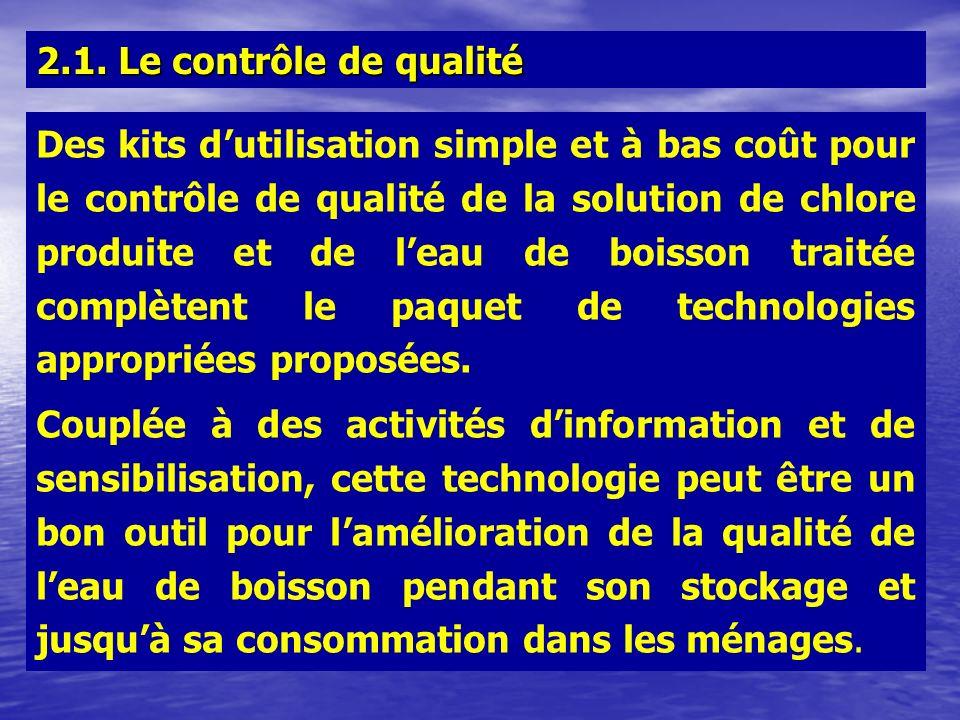 Des kits dutilisation simple et à bas coût pour le contrôle de qualité de la solution de chlore produite et de leau de boisson traitée complètent le p
