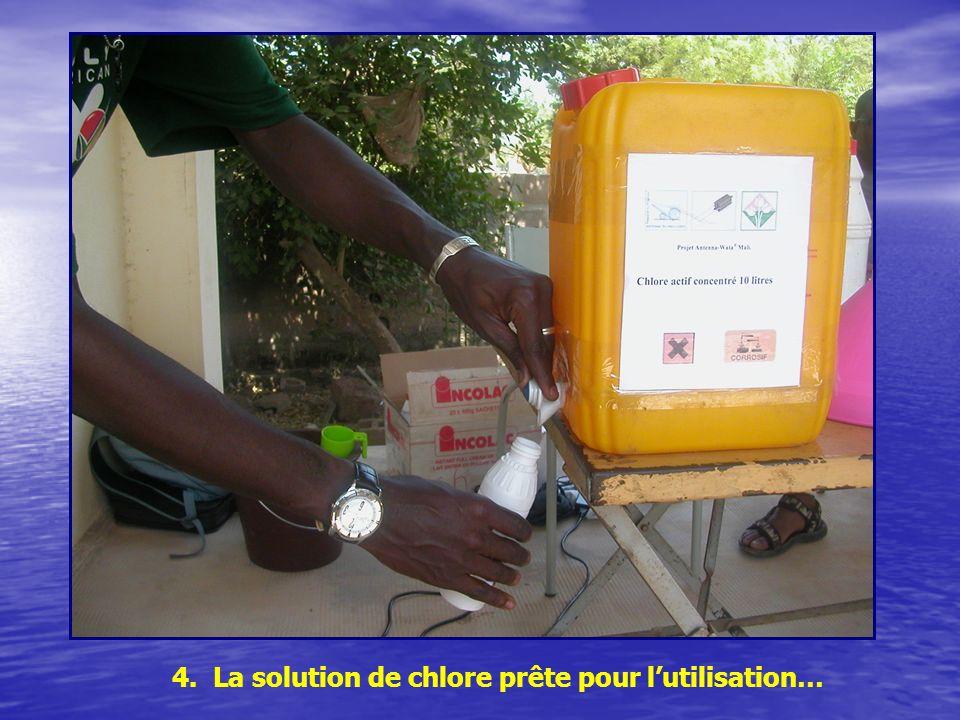 4. La solution de chlore prête pour lutilisation…