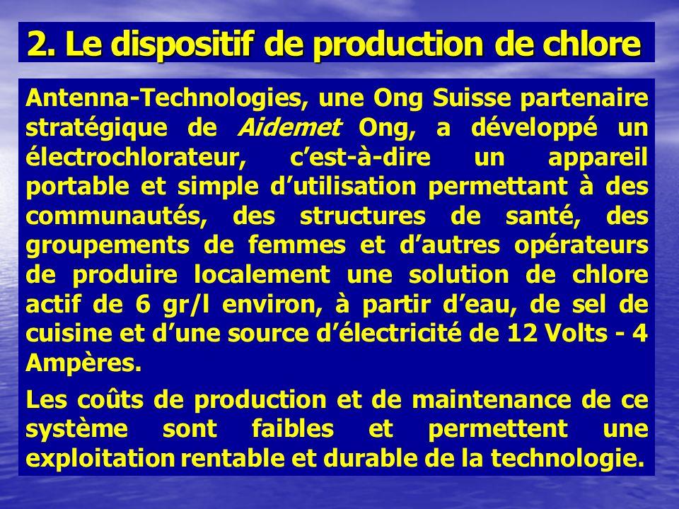 Antenna-Technologies, une Ong Suisse partenaire stratégique de Aidemet Ong, a développé un électrochlorateur, cest-à-dire un appareil portable et simp