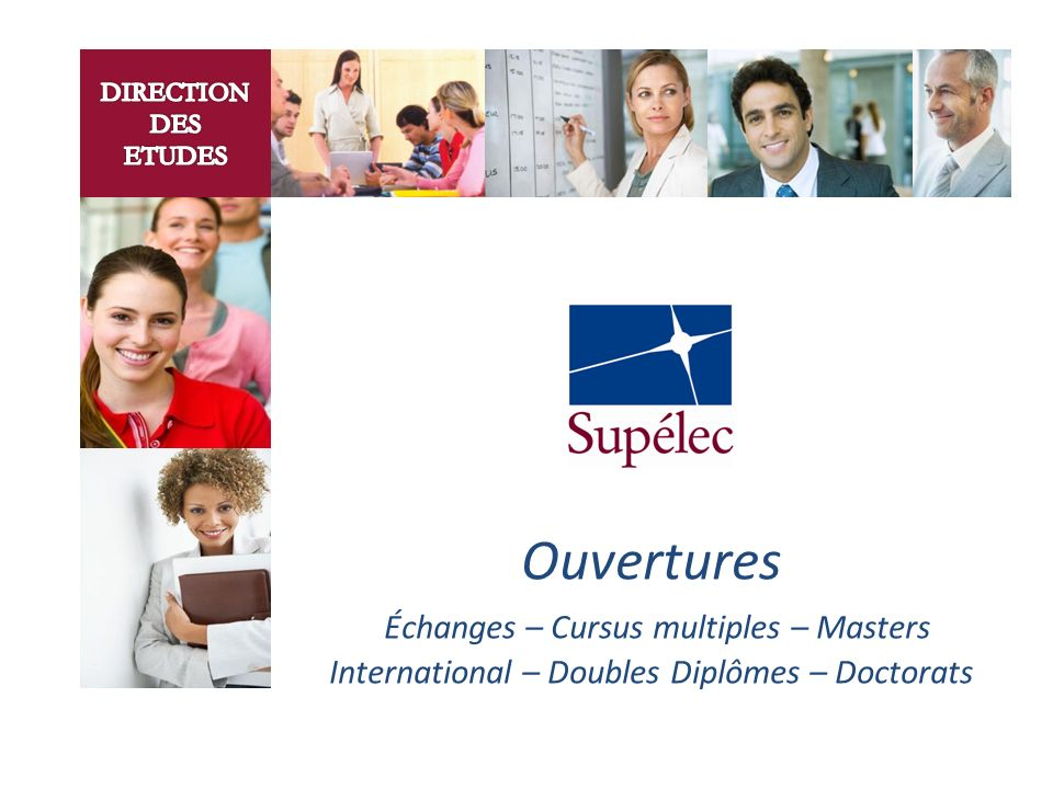 Ouvertures Échanges – Cursus multiples – Masters International – Doubles Diplômes – Doctorats