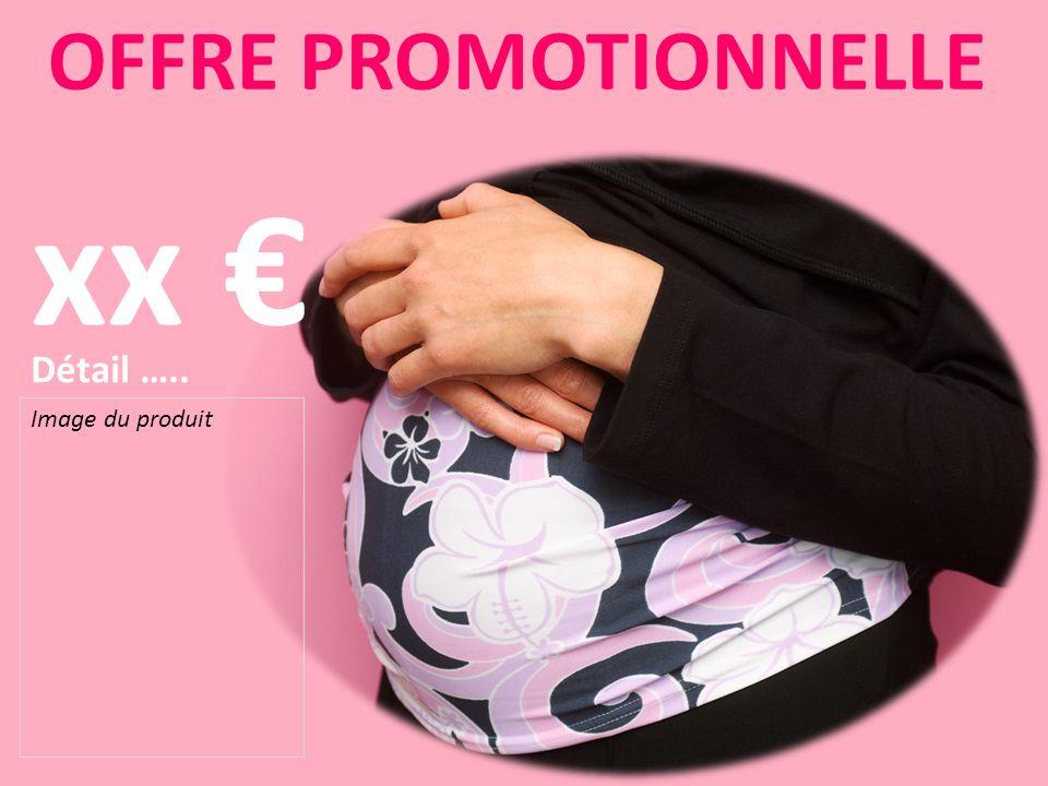 Image du produit OFFRE PROMOTIONNELLE Détail ….. xx