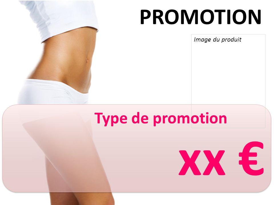 Image du produit PROMOTION Type de promotion xx