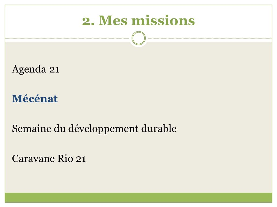 2.Mes missions 2.2.