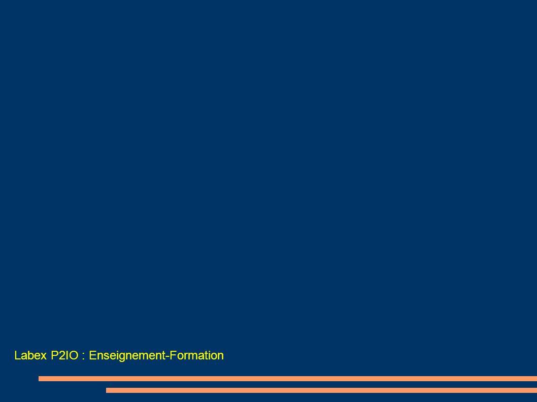 Labex P2IO : Enseignement-Formation