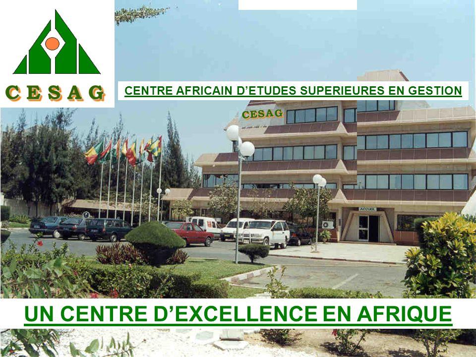 GG CC AA SS EE C E S A G UN CENTRE DEXCELLENCE EN AFRIQUE CENTRE AFRICAIN DETUDES SUPERIEURES EN GESTION