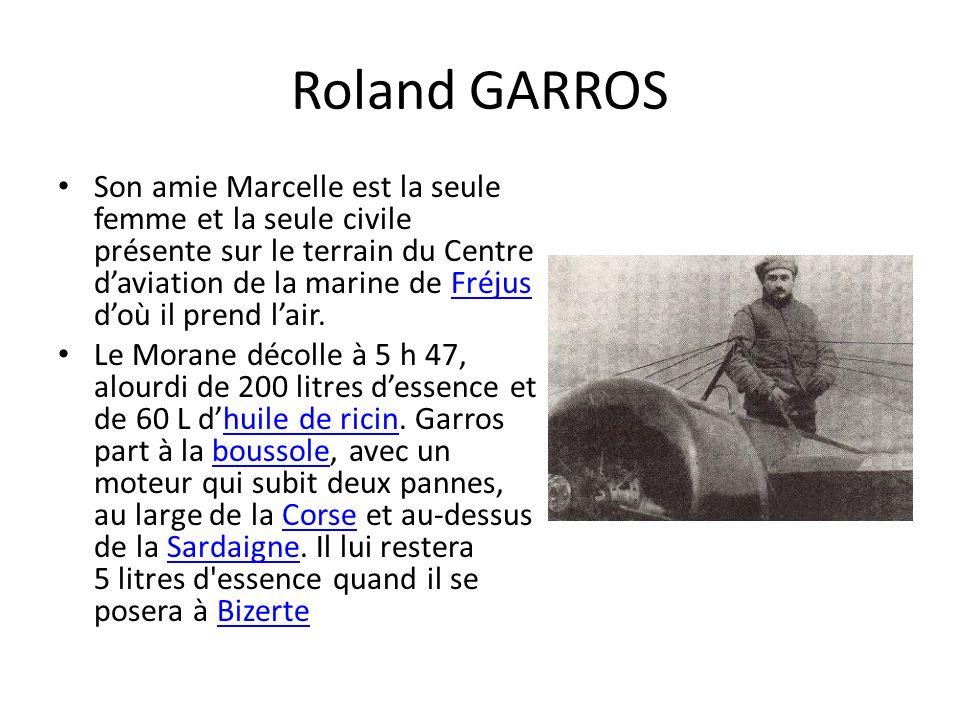Roland GARROS Son amie Marcelle est la seule femme et la seule civile présente sur le terrain du Centre daviation de la marine de Fréjus doù il prend