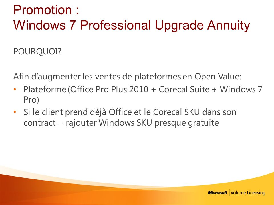 Promotion : Windows 7 Professional Upgrade Annuity POURQUOI.