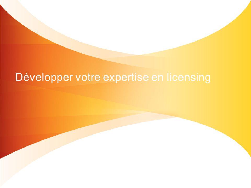 Développer votre expertise en licensing