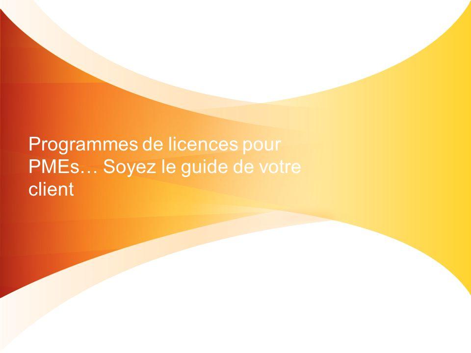 Profilez le client: Quelles programmes de licenses sont relevants.