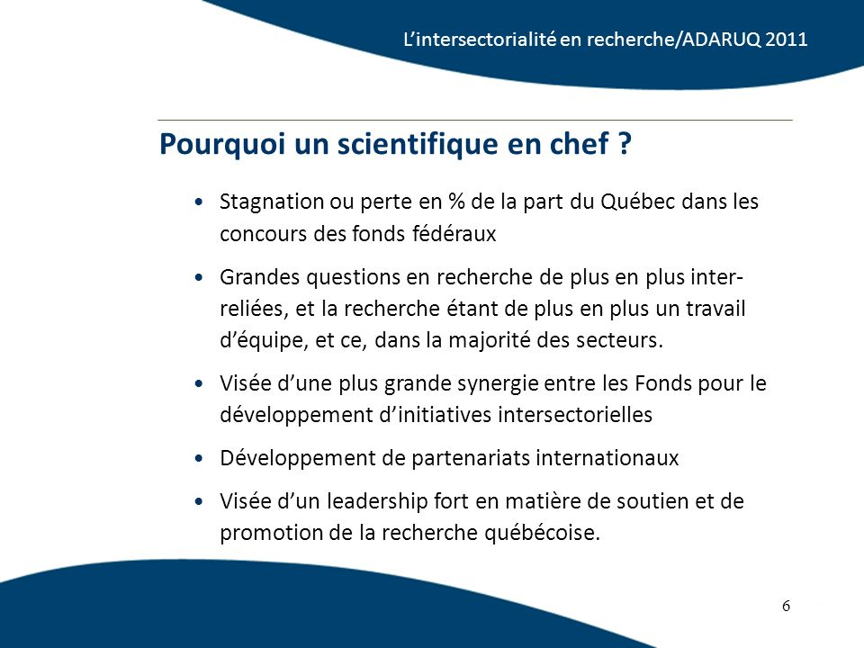 Pourquoi un scientifique en chef .