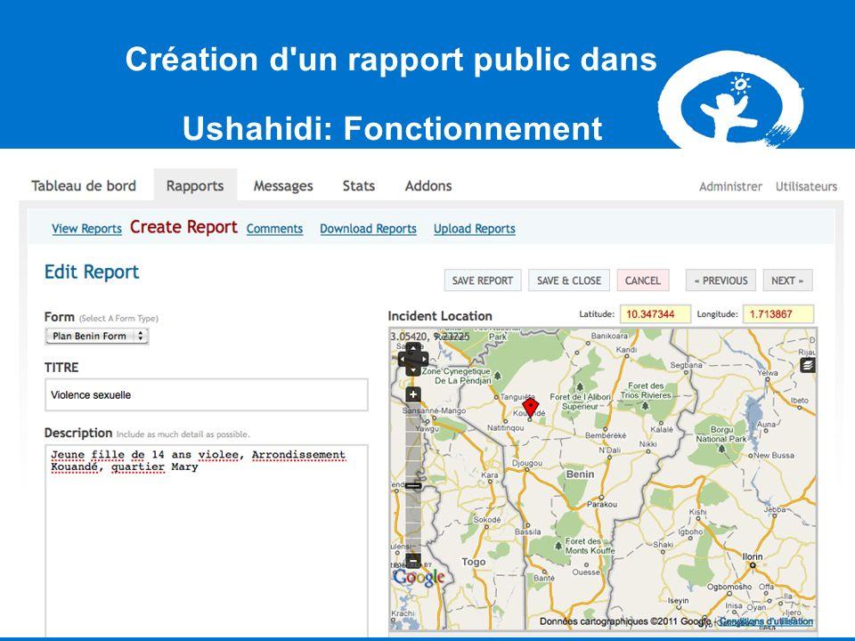 Création d un rapport public dans Ushahidi: Fonctionnement