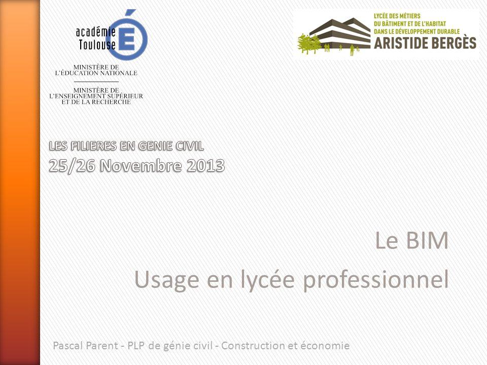 » Le contexte » Lélève et son environnement de travail » Activités impactées par le BIM » Exemples dusage en Bac Pro TEBEE (Technicien détude du bâtiment, option études et économie) » Le BIM au niveau Bac Pro .