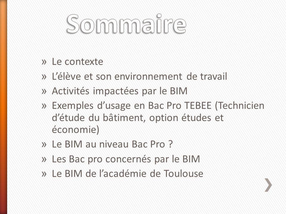 » Le contexte » Lélève et son environnement de travail » Activités impactées par le BIM » Exemples dusage en Bac Pro TEBEE (Technicien détude du bâtim