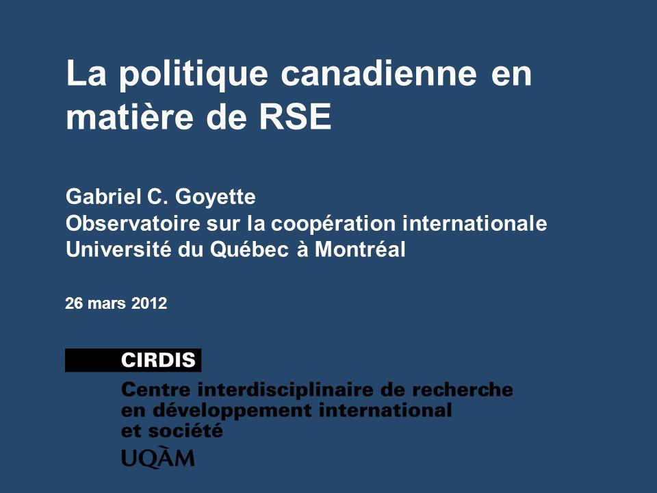 La politique canadienne en matière de RSE Gabriel C.